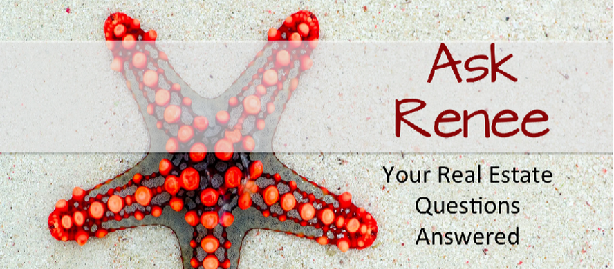 Ask Renee Real Estate Q&A